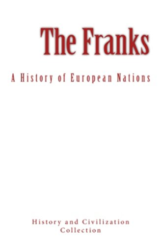 the-franks-a-history-of-european-nations