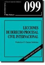 Lecciones de derecho procesal civil internacional (Materials didàctics) por Federico F. Garau Sobrino