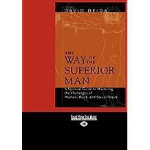 [The Way of the Superior Man (1 Volume Set)] (By: David Deida) [published: January, 2011]