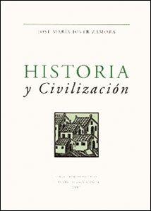 Descargar Libro Historia y civilización (Honoris Causa) de José M. Jover Zamora