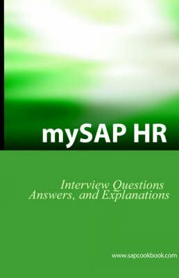 [(Mysap HR Interview Questions, Answers, and Explanations : SAP HR Certification Review)] [By (author) Jim Stewart] published on (December, 2005) par Jim Stewart