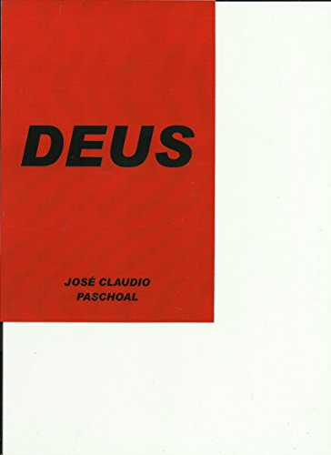 Deus (Portuguese Edition) por José Claudio Paschoal