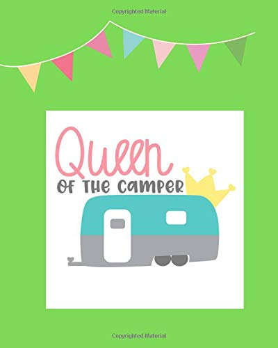 Queen of the Camper: 100 page 8x10 family camping journal with many featured prompts. Light green cover design with flag bunting & cute caravan