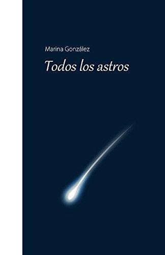 Todos los Astros por Marina González