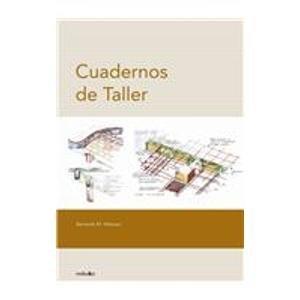 Cuaderno De Taller/Factory Notebook por Bernardo Villasuso