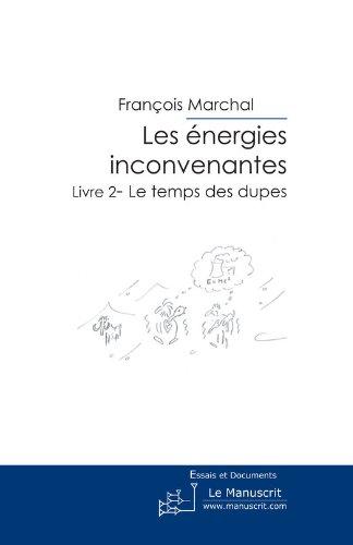 Les Energies inconvenantes Livre 2