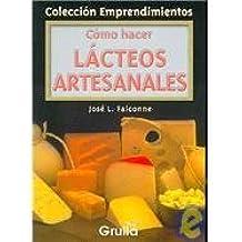 Como Hacer Lacteos Artesanales/How to Make Dairy Products (Coleccion Emprendimientos)