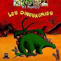 Los dinosaurios (Mi mundo) por Claudine Rolland