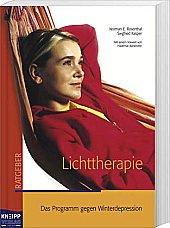 Norman E. Rosenthal / Siegfried E. Kasper: Lichttherapie. Das Programm gegen Winterdepression