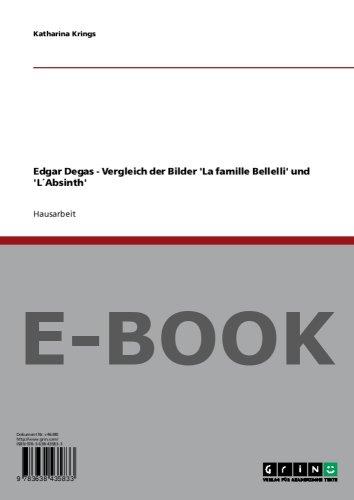 """Edgar Degas - Vergleich der Bilder """"La famille Bellelli"""" und """"L'Absinth"""""""