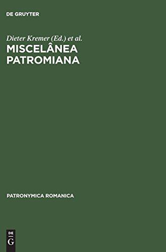Miscelânea Patromiana: Actas do V Colóquio (Lisboa) seguidas das Comunicaçoes do VII Colóquio (Neuchâtel) e de duas Comunicaçoes do VIII Colóquio (Bucuresti) (Patronymica Romanica, Band 20)