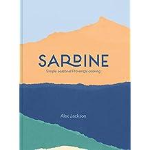 Sardine: Simple seasonal Provençal cooking