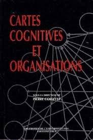 Cartes cognitives et organisations par Pierre Cossette