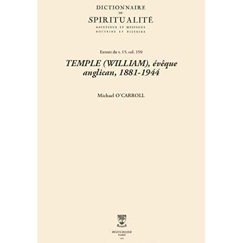 TEMPLE (WILLIAM), évêque anglican, 1881-1944 (Dictionnaire de spiritualité)