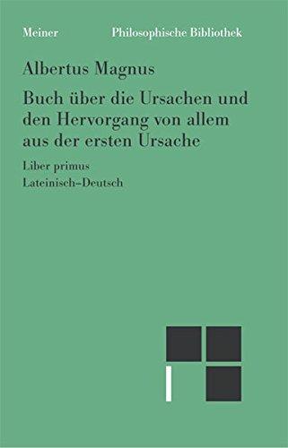 Buch über die Ursachen und den Hervorgang von allem aus der ersten Ursache: Liber de causis et processu universitatis a prima causa
