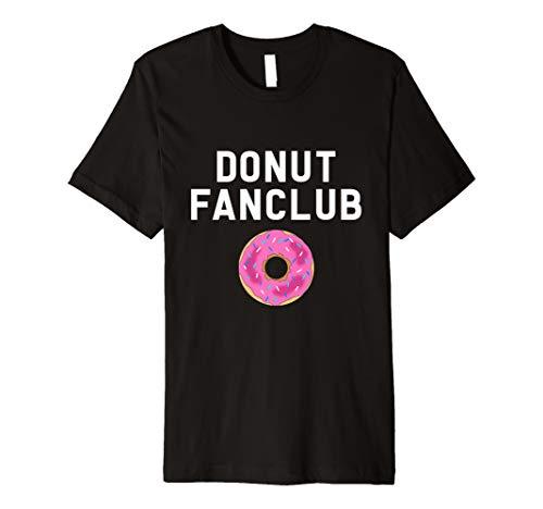 Donut Fanclub T-Shirt Donut Liebhaber Geschenk Shirt Dessert