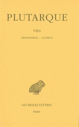 Les Vies parallèles, tome 12. Démosthène-Cicéron