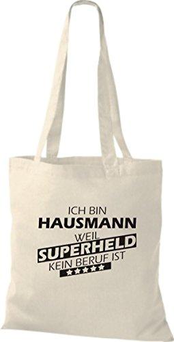 Shirtstown Stoffbeutel Ich bin Hausmann, weil Superheld kein Beruf ist natur