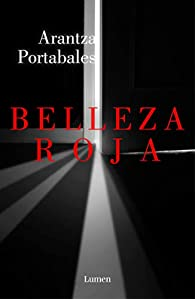 Belleza roja par Arantza Portabales