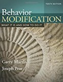 Behavior Modification : What It Is And How To Do It, 10Th Edn
