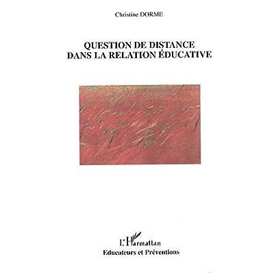 Question de distance dans la relation éducative