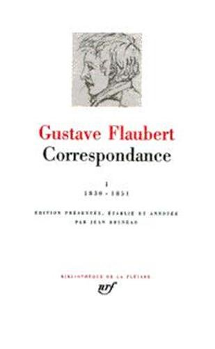 Flaubert Correspondance: 4 (Bibliothèque de la Pléiade)