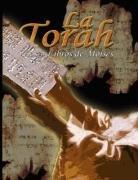 La Torah: Los 5 Libros de Moises