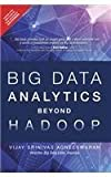 Big Data Analytics Beyonds Hadoop:Real T: Real-Time Applications with Storm, Spark and more Hadoop Alternatives by Vijay Agneeswaran (2015-07-31)