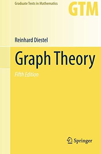 Graph Theory (Graduate Texts in Mathematics, Band 173)
