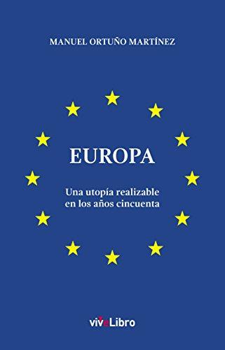 Europa: Una utopía realizable en los años cincuenta