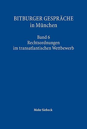 bitburger-gesprache-in-munchen-rechtsordnung-im-transatlantischen-wettbewerb