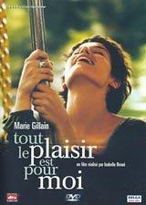 The Pleasure Is All Mine ( Tout le plaisir est pour moi ) [ NON-USA FORMAT, PAL, Reg.2 Import - France ] by Marie Gillain