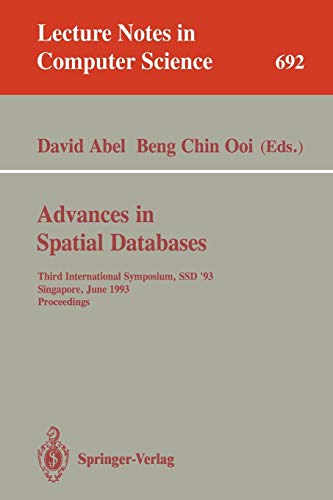 Advances in Spatial Databases: Third International Symposium, SSD '93, Singapore, June 23-25, 1993. Proceedings (Lecture Notes in Computer Science, Band 692) Ssd-cam