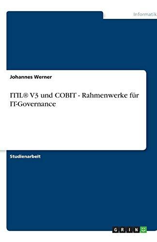 ITIL® V3 und COBIT - Rahmenwerke für IT-Governance