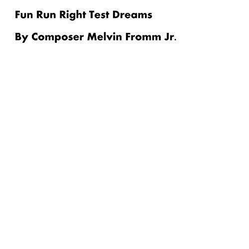 Fun Run Right Test Dreams