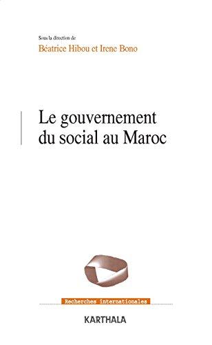 Le Gouvernement du Social au Maroc par Hibou/Bono