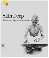 skin-deep-il-corpo-come-luogo-del-segno-artistico