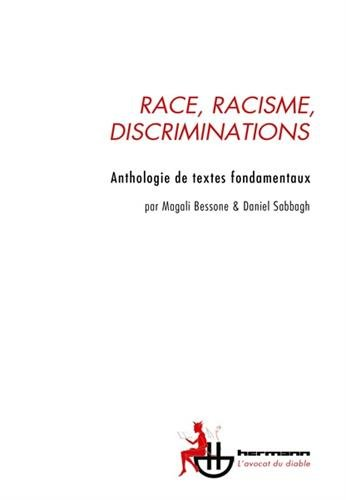 Race, racisme, discriminations: Antholog