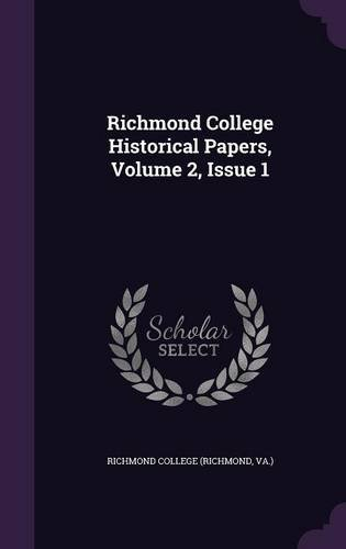 Richmond College Historical Papers, Volume 2, Issue 1
