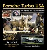 Porsche Turbo USA, The Racing Cars, A Picture History by Lee and Starkey, John Self (2005-08-02)