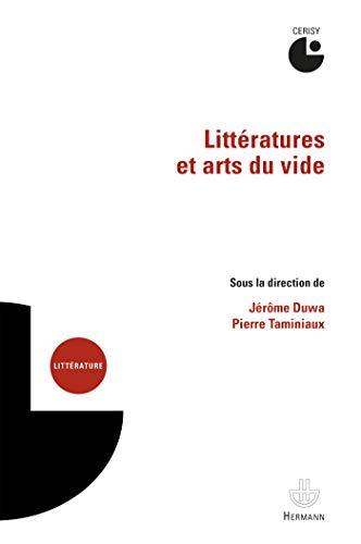 Littératures et arts du vide