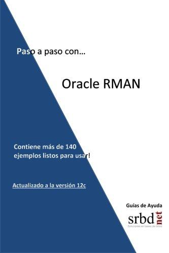 Paso a paso con. Oracle RMAN