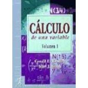 Cálculo de una variable. vol. I (Fuera de colección Out of series)