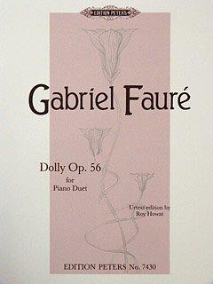 DOLLY SUITE OP 56 - arrangiert für Klavier 4händig [Noten / Sheetmusic] Komponist: FAURE GABRIEL (Musik Dolly)