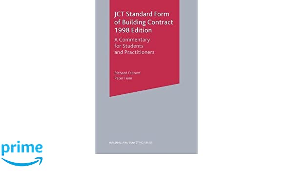 Jct Standard Form Of Building Contract 1998 Edition A Commentary