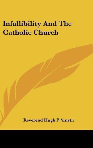 Infallibility and the Catholic Church