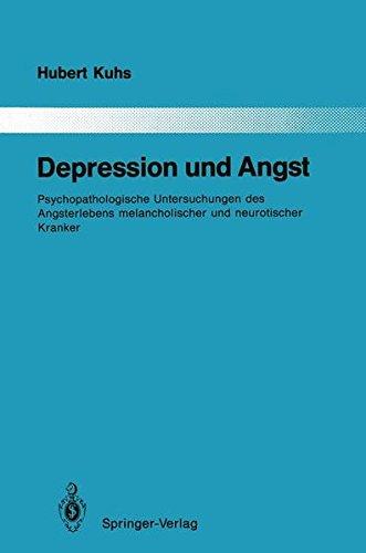 Depression und Angst: Psychopathologische Untersuchungen des Angsterlebens melancholischer und neurotischer Kranker (Monographien aus dem Gesamtgebiete der Psychiatrie)