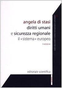 Diritti umani e sicurezza regionale. Il sistema europeo