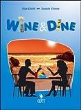 Wine & dine. Per le Scuole superiori. Con espansione online
