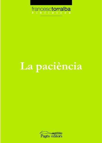 Paciència, La (Biblioteca Francesc Torralba)